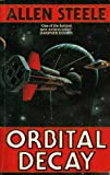 ALLEN STEELE: Orbital Decay