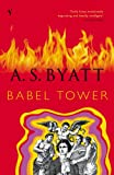 BYATT, A S: Babel Tower