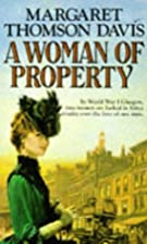 A Woman of Property by Margaret Thomson…