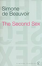 The Second Sex (Vintage Classics) by Simone…