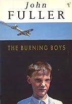 The Burning Boys by John Fuller
