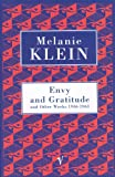 Melanie Klein: Envy and Gratitude