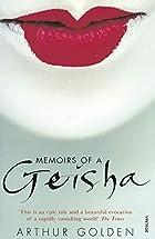 Memoirs of a Geisha by Arthur Golden