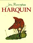 Harquin: The Fox Who Went Down to the Valley…