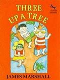 Marshall, James: Three Up a Tree (Red Fox Beginners)