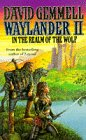 David Gemmell: Waylander II: In the Realm of the Wolf