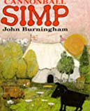 Burningham, John: Cannonball Simp (Red Fox Picture Books)