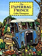 The Paper Bag Prince (Dragonfly Books) by…