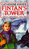 Catherine Fisher: Fintan's Tower (Red Fox Older Fiction)
