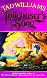 Williams, Tad: Tailchaser's Song