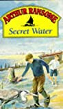 Arthur Ransome: Secret Water