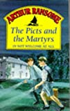 Ransome, Arthur: The Picts and the Martyrs (Red Fox Older Fiction)