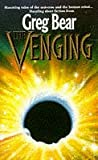 Greg Bear: The Venging