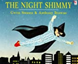 Strauss, Gwen: The Night Shimmy