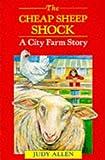 Allen, Judy: The Cheap Sheep Shock (Red Fox Younger Fiction)