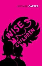 Wise Children by Angela Carter