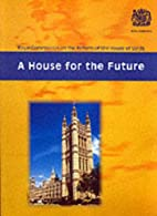 A House for the Future (Command Paper) by…