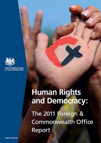 human-rights-and-democracy-the-2011-foreign-and-commonwealth-office-report-cm