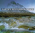 Earth's Restless Surface (Earth) by Natural…