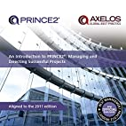 An Introduction to PRINCE2: Managing and…