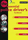 Coyne, Philip: Roadcraft : The Police Driver&#39;s Handbook