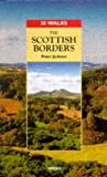 [???]: The Scottish Borders: The Scottish Borders