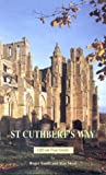 Roger Smith: St. Cuthbert's Way