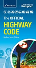 The Official Highway Code by Drivin For the…
