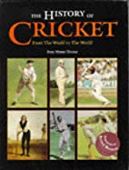 The History of Cricket: From the Weald to…