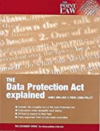 The 1998 Data Protection Act Explained…