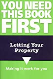 Fairweather, Mark: Letting Your Property (You Need This Book First)