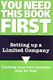 Browning, Robert: Setting up a Limited Company: How to Form and Operate a Company As a Director and Shareholder
