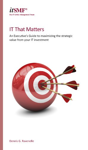 it-that-matters-an-executives-guide-to-maximising-strategic-value-from-your-it-investment