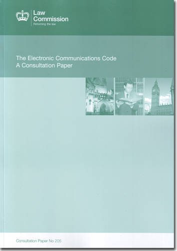electronic-communications-code-a-consultation-paper-law-commission-consultation-paper-205