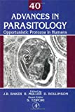 Muller, Ralph: Advances in Parasitology: Opportunistic Protozoa in Humans