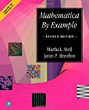 Abell, Martha L.: Mathematica by Example