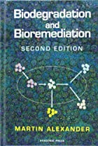 Biodegradation and Bioremediation by Martin…