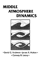 Middle atmosphere dynamics by David G.…