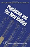 Eugenics Society (London, England): Population and the New Biology: Proceedings of the Tenth Annual Symposium of the Eugenics Society, London, 1973