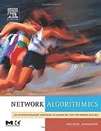 Network Algorithmics: An Interdisciplinary…