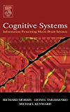 Tarassenko, Lionel: Cognitive Systems: Information Processing Meets Brain Science