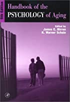 Handbook of the psychology of aging by James…