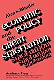 Blinder, Alan S.: Economic Policy and the Great Stagflation (Economic theory, econometrics, and mathematical economics)