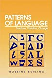Robbins Burling: Patterns of Language