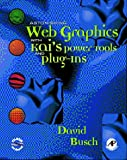Busch, David D.: Astonishing Web Graphics with Kai's PowerTools and Plug-Ins