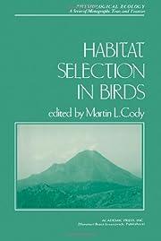 Habitat Selection in Birds (Physiological…