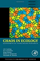 Chaos in Ecology, Volume 1: Experimental…