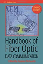 Handbook of Fiber Optic Data Communication,…