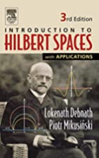 Introduction to Hilbert Spaces with…