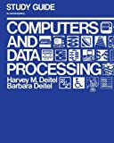 Deitel, Harvey M.: Computers and Data Processing: Study Gde